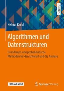 Algorithmen und Datenstrukturen: Grundlagen und probabilistische Methoden für den Entwurf und die Analyse (Repost)