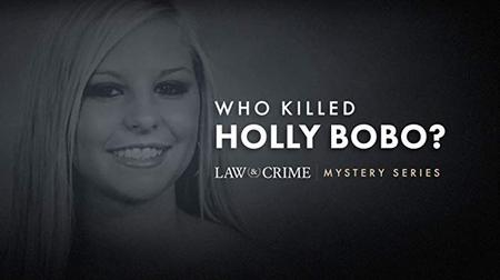 Law And Crime Mystery - Who Killed Holly Bobo (2019)