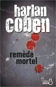 Remède mortel - Harlan Coben