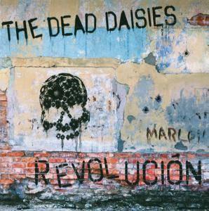 The Dead Daisies - Revolución (2015)