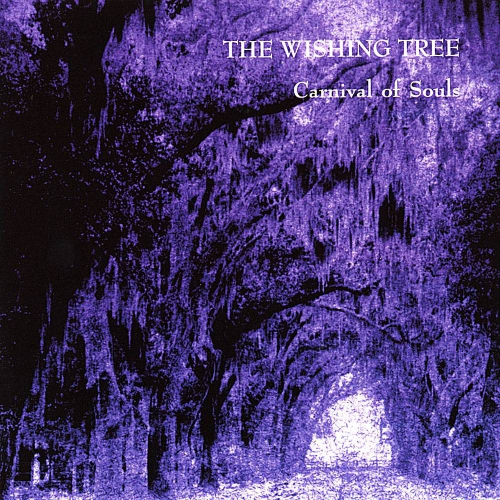 The Wishing Tree - Carnival Of Souls (1996) [Reissue 2000]