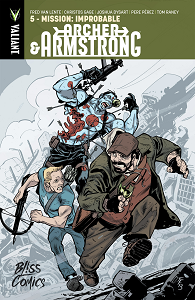 Archer & Armstrong - Tome 5 - Mission Impropable