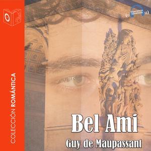 «Bel Ami» by Guy de Maupassant