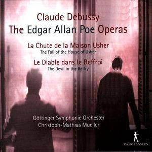 Christoph-Mathias Mueller, Goettinger Symphonie Orchester - Claude Debussy: The Edgar Allan Poe Operas (2016)