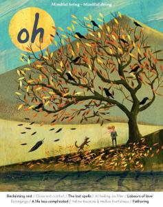Oh Magazine - Issue 56 - Autumn 2020