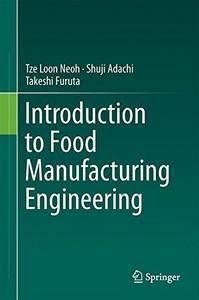 Introduction to Food Manufacturing Engineering (Repost)