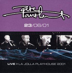 Pete Townshend - Live > La Jolla Playhouse 2001, June 23 (2001) {2CD Set Eel Pie EPR015-1/2}