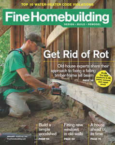 Fine Homebuilding - January 2020