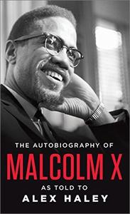 The Autobiography of Malcolm X: As Told to Alex Haley [Audiobook]