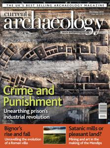 Current Archaeology - Issue 309