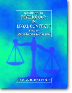 David Carson (Editor), Ray Bull (Editor), «Handbook of Psychology in Legal Contexts» (2nd edition)