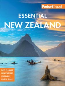 Fodor's Essential New Zealand (Full-color Travel Guide), 2nd Edition