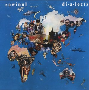 Joe Zawinul - Dialects (1986) {Columbia}
