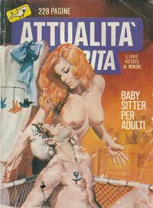 Attualità Proibita - Volume 47 - Baby Sitter Per Adulti