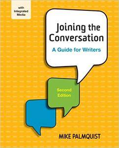 Joining the Conversation: A Guide for Writers (2nd edition)