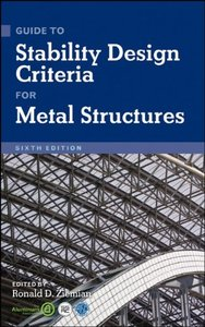 Guide to Stability Design Criteria for Metal Structures, 6 edition