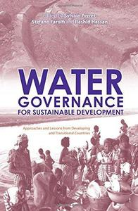 Water Governance for Sustainable Development: Approaches and Lessons from Developing and Transitional Countries