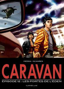 Caravan - Tome 12 - Les Portes de L'Eden