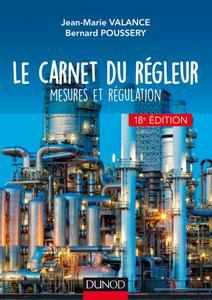 """Jean-Marie Valance, Bernard Poussery, """"Le carnet du régleur : Mesures et régulation"""", 18e éd."""