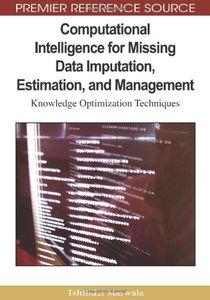 Computational Intelligence for Missing Data Imputation, Estimation, and Management