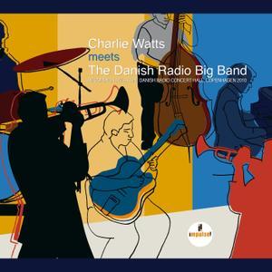 The Danish Radio Big Band & Charlie Watts - Charlie Watts Meets the Danish Radio Big Band (Live) (2017)