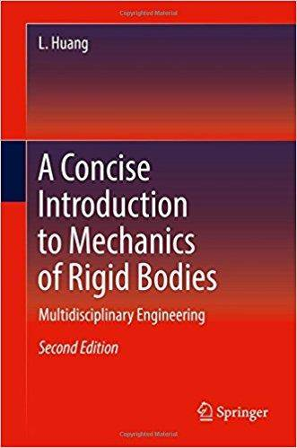 A Concise Introduction to Mechanics of Rigid Bodies (2nd Edition)