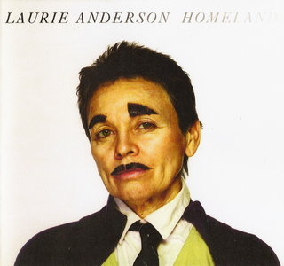 Laurie Anderson - Homeland (2010) {CD & DVD5 Set Nonesuch 524055-2}