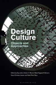 Design Culture : Objects and Approaches