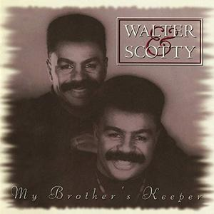 Walter & Scotty - My Brother's Keeper (1993/2019)