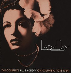 Billie Holiday - Lady Day: The Complete Billie Holiday On Columbia (1933-1944) [10CD Box] {2009 Columbia Edition}