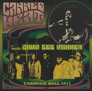 Canned Heat with John Lee Hooker - Carnegie Hall 1971 (2015) {Cleopatra Records CLP 2103}