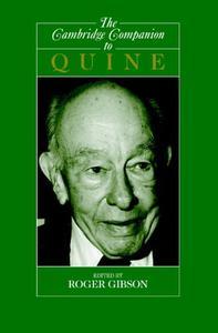 The Cambridge Companion to Quine (Cambridge Companions to Philosophy)