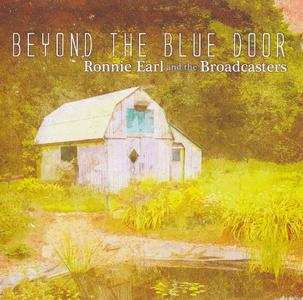 Ronnie Earl And The Broadcasters - Beyond The Blue Door (2019)