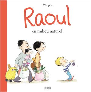 Raoul en Milieu Naturel