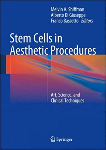 Stem Cells in Aesthetic Procedures: Art, Science, and Clinical Techniques