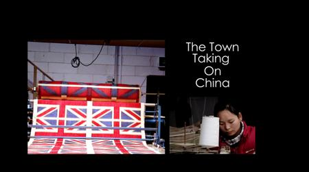 BBC - The Town Taking on China (2012)
