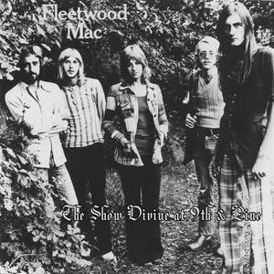 Fleetwood Mac - The Show Divine At 9th & Pine (200x)