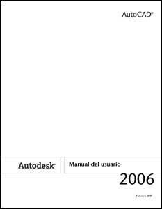 Manual de usuario AutoCad 2006 en castellano