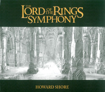 21st Century Symphony Orchestra & Chorus; Ludwig Wicki - Howard Shore: The Lord Of The Rings Symphony (2011) 2CD [Re-Up]