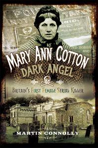 Mary Ann Cotton Dark Angel Britain's First Female Serial Killer