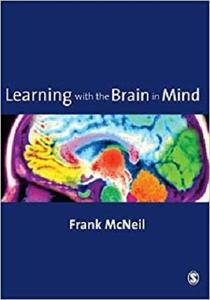 Learning with the Brain in Mind [Repost]