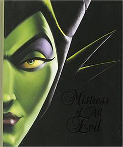 Mistress of All Evil: A Tale of the Dark Fairy (Villains)
