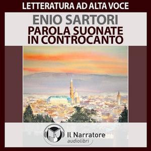 «Parole suonate in controcanto» by Sartori Enio