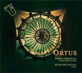 Hayk Melikyan - Tatev Amiryan - Piano Compositions - Ortus - 2016