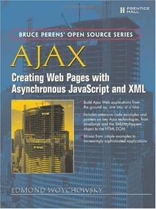 AJAX: Creating Web Pages with Asynchronous JavaScript and XML (Repost)
