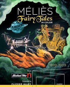 Méliès: Fairy Tales in Color (1899-1909)