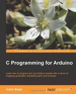 C Programming for Arduino (repost)