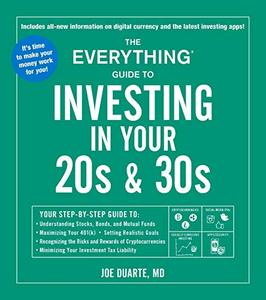 The Everything Guide to Investing in your 20s & 30s, 2nd Edition