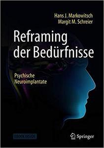 Reframing der Bedürfnisse: Psychische Neuroimplantate