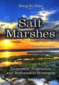 Salt Marshes: Ecosystem, Vegetation and Restoration Strategies (repost)